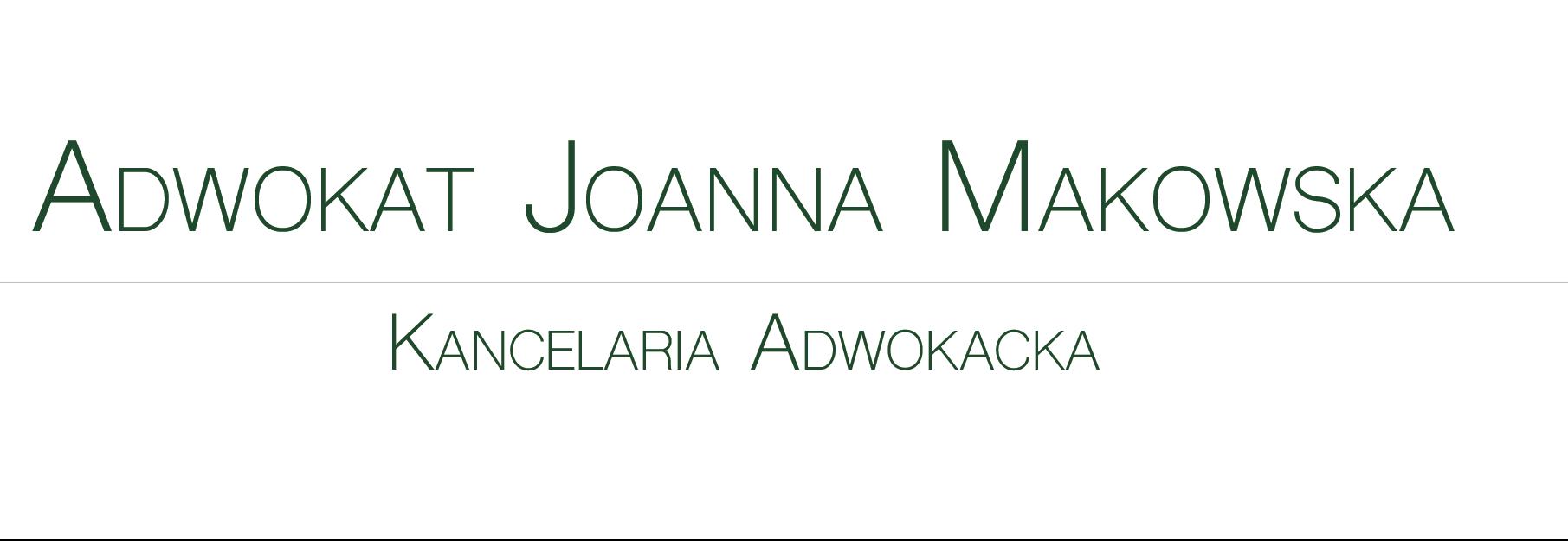 Kancelaria Adwokacka – adwokat Joanna Makowska